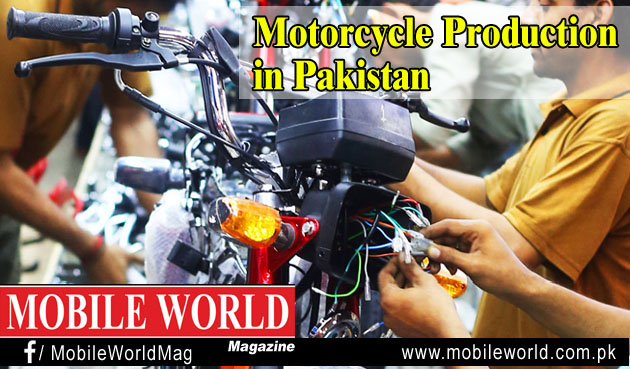 MOBILE WORLD Magazine Motorcycle Production in Pakistan